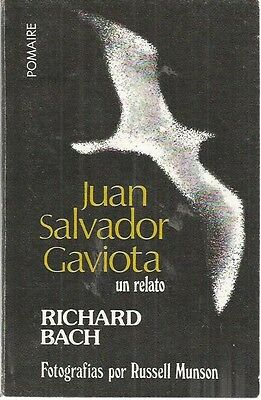 Juan Salvador Gaviota un relato Richard Bach pb 1985