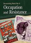 Occupation and Resistance by Simon Adams (Paperback, 2013)