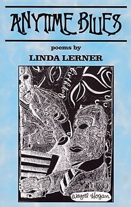 """LINDA LERNER """"ANYTIME BLUES"""" POETRY COLLECTION """"A SEXUALLY ALERT WOMAN IN NYC"""""""