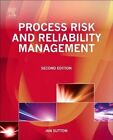 Process Risk and Reliability Management: Operational Integrity Management by Ian Sutton (Hardback, 2014)