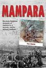 Mampara: Rhodesia Regiment Moments of Mayhem by a Moronic, Maybe Militant, Madman by Mr. Toc Walsh (Paperback, 2014)