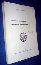 Loreto nel Cinquecento : sviluppo del centro sociale / Gualtiero da Servigliano