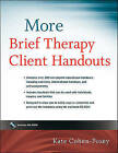 More Brief Therapy Client Handouts by Kate Cohen-Posey (Paperback, 2010)
