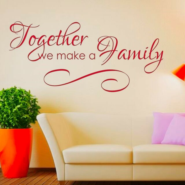 Together We make a Family Wall Quote Sticker - Art Decor 2