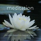 Meditation: The Most Beautiful Classical Melodies (CD, Oct-2012, Marquis Classics)