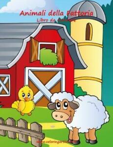 Animali Della Fattoria Libro Da Colorare 1 9781532831263 Ebay