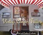 Vintage Camper Trailers by Paul Lacitinola (Hardback, 2016)