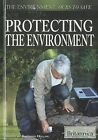 Protecting the Environment by Rosen Education Service (Hardback, 2011)