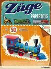 Papertoys: Züge von Philip Steele (Kunststoffeinband)