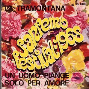 disco-45-GIRI-SANREMO-FESTIVAL-1968-LA-TRAMONTANA-UN-UOMO-PIANGE-SOLO-PER-AMORE
