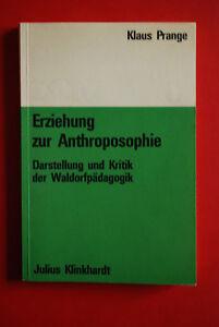 """""""Erziehung zur Anthroposophie"""""""" TB - Berlin, Deutschland - """"Erziehung zur Anthroposophie"""""""" TB - Berlin, Deutschland"""