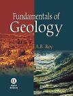 Fundamentals of Geology by A. B. Roy (Hardback, 2010)