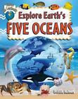 Explore the Continents: Explore Earth's Five Oceans by Bobbie Kalman (2010, Paperback)
