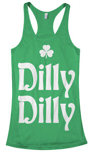 c243faa8 Details about Dilly Dilly St. Patrick's Day Women's Racerback Tank Top  Irish Beer Shamrock