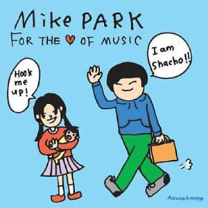 Mike-Park-For-The-Love-Of-Music-NEW-CD