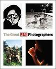 The Great Life Photographers by Life Magazine (Paperback / softback)