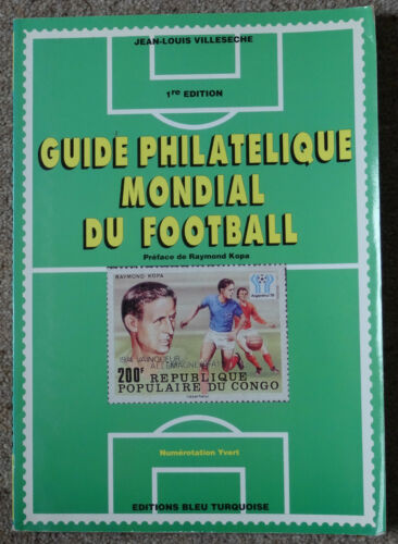+++LOOK+++ Guide Philatelique Mondial du Football 1st Edition World Cup Stamps
