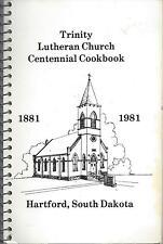 *HARTFORD SD 1981 CENTENNIAL COOK BOOK *TRINITY LUTHERAN CHURCH *SOUTH DAKOTA