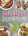 Superfood Breakfasts by Kate Turner (Hardback, 2016)