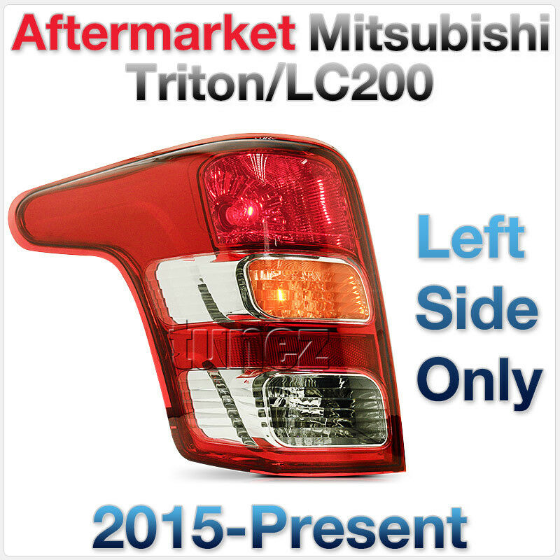 Left Side Replacement Rear Tail Light Lamp Mitsubishi Triton LC200 MQ 2016 2017 2018
