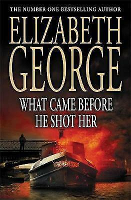 What Came Before He Shot Her by Elizabeth George (Paperback, 2006)