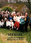 Seekers: A Twentieth Century Life: Memories of People and Places, 1918-2013 by Michael Barratt Brown (Paperback, 2013)
