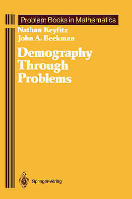 1 of 1 - USED (GD) Demography Through Problems (Problem Books in Mathematics) by Nathan K