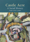 Castle Acre: A Social History by Mary-Anne Garry (Paperback, 2009)