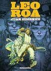 Leo Roa by Humanoids, Inc (Hardback, 2014)