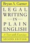 Legal Writing in Plain English von Bryan A. Garner (2013, Taschenbuch)