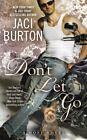 A Hope Novel: Don't Let Go : A Hope Novel 6 by Jaci Burton (2016, Paperback)