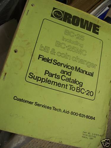 Vending Machine Owners Manual Rowe BC 25 Bill Changer