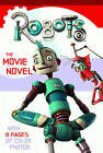 Robots : The Movie Novel by HarperCollins Publishers (Paperback, 2005)