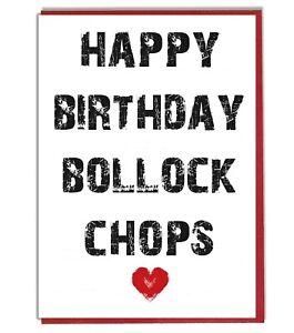 Bollock Chops Funny Rude Birthday Card For Husband Boyfriend Mate Boss Brother