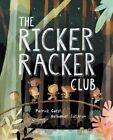 The Ricker Racker Club by Patrick Guest (Hardback, 2016)