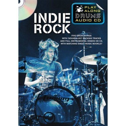 Play Along Drums Audio CD: Indie Rock by Music Sales Ltd (Paperback, 2011)