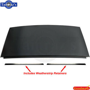 78 88 A G Body T Tops Rear Roof Sheet Metal Skin Panel Oe Style With Retainers Ebay