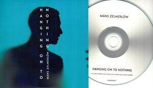 MANS-ZELMERLOW-Hanging-On-To-Nothing-2016-Swedish-1-trk-promo-test-CD