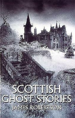 1 of 1 - Scottish Ghost Stories by James Robertson (Paperback, 1996)