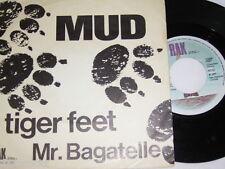 """7"""" - MUD / Tiger Feet & Mr.Bagatelle - 1973 DUTCH DIFF # 1635"""