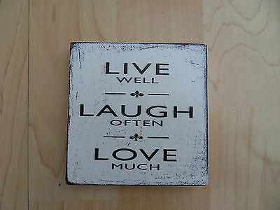 Shabby Live Well Laugh Ofter Love Much plaque/sign, chic and unique