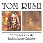 Merrimack County/Ladies Love Outlaws by Tom Rush (CD, Jan-2001, Beat Goes On)