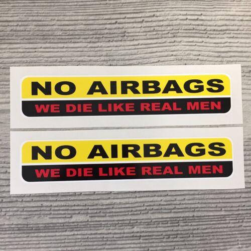 No Airbags we die like real men JDM window turbo drift vinyl sticker decal car