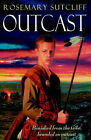 Outcast by Rosemary Sutcliff (Paperback, 1999)