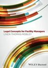 Legal Concepts for Facility Managers by Linda Thomas-Mobley (Paperback, 2014)