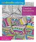 Zendoodle Coloring: Creative Sensations von Julia Snegireva (2015, Taschenbuch)