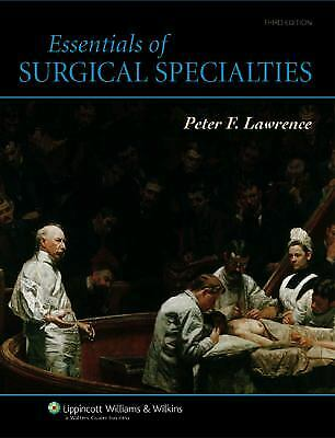 Essentials of Surgical Specialties by Lawrence, Peter F. -ExLibrary