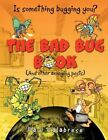 Bad Bug Book 9781450040679 by Paul Calabrese Paperback