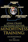 MindFitness Training: Neurofeedback and the Process, Consciousness, Self-Renewal, and the Technology of Self-Knowledge by Adam Crane, Richard Soutar (Paperback / softback, 2000)