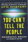 You Can't Tell the People: The Definitive Account of the Rendlesham Forest UFO Mystery by Nick Pope, Georgina Bruni (Paperback, 2001)
